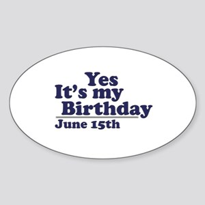 June 15 Birthday Oval Sticker