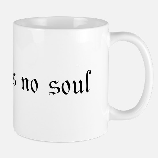 Cheney has no soul Mug