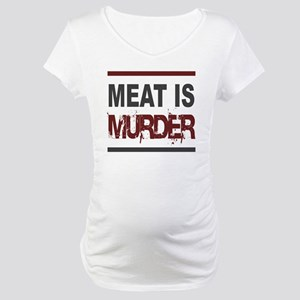 Meat Is Murder squarer-2 Maternity T-Shirt
