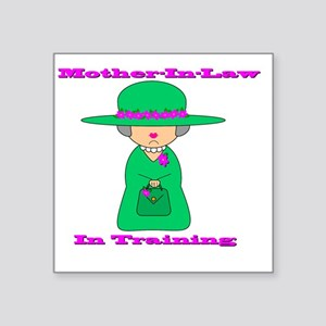 "motherinlaw Square Sticker 3"" x 3"""