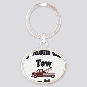 my tow mom red Oval Keychain