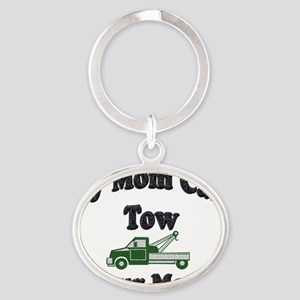 my tow mom green Oval Keychain