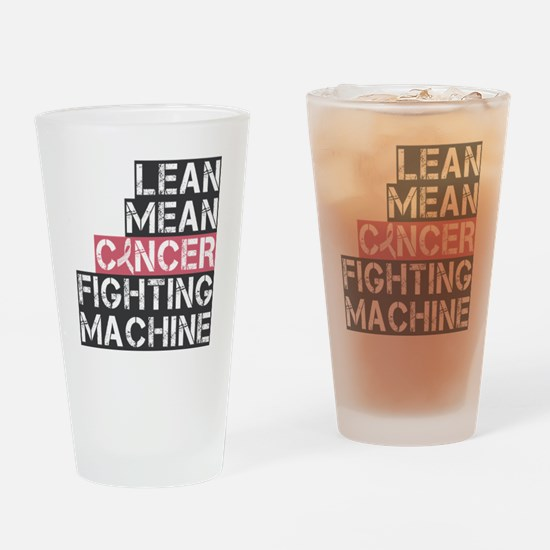 lean mean cancer fighting machine Drinking Glass