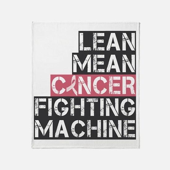 lean mean cancer fighting machine Throw Blanket