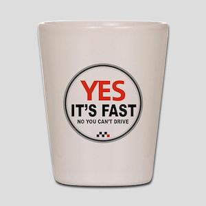 Fast - Copy Shot Glass