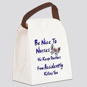 be nice to nurses butterfly copy Canvas Lunch Bag