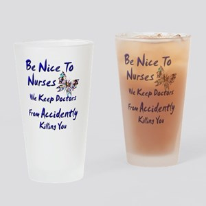 be nice to nurses butterfly copy Drinking Glass
