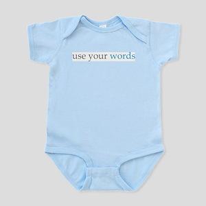 use your words infant toddler Infant Bodysuit