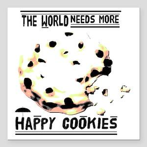 "Happy cookies Square Car Magnet 3"" x 3"""
