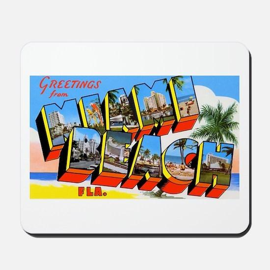 Miami Beach Florida Greetings Mousepad