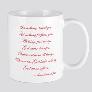 Let nothing disturb you Mugs