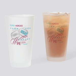 SuperHeroesAreReal_USAFWife Drinking Glass