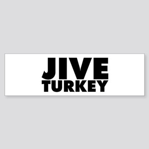 Jive Turkey Sticker (Bumper)