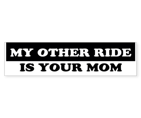My other ride is your mom bumper car car sticker