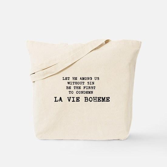 """RENT """"La Vie Boheme"""" Tote Bag"""