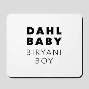 dahl baby biryani boy Mousepad