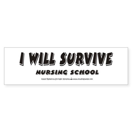 I Will Survive Bumper Sticker