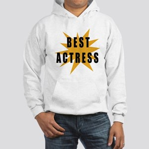 Best Actress Hooded Sweatshirt