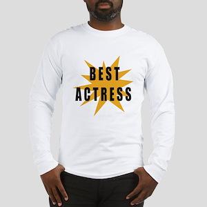 Best Actress Long Sleeve T-Shirt