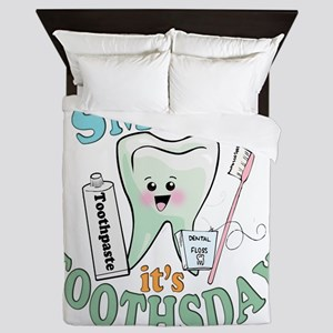 SmileItsToothsday Queen Duvet