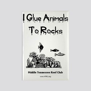 I Glue Animals To Rocks Rectangle Magnet