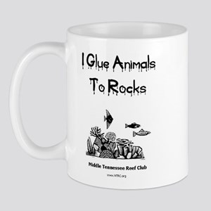 I Glue Animals To Rocks Mug