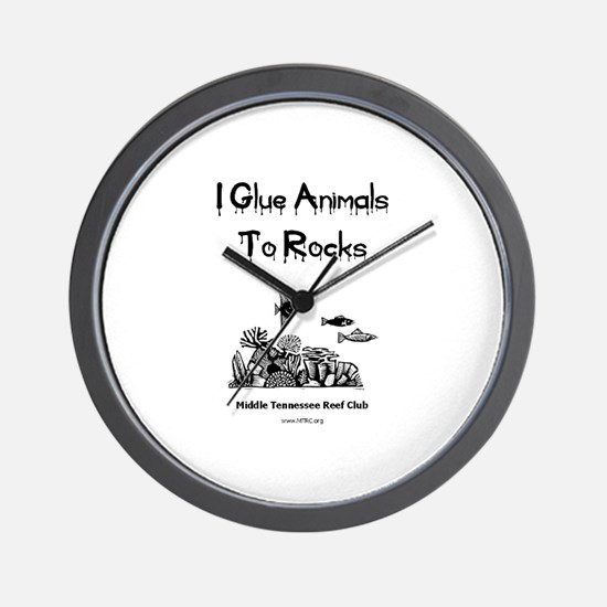 I Glue Animals To Rocks Wall Clock