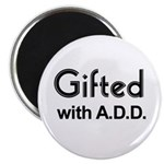 Gifted with A.D.D. Magnet