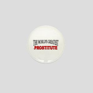 """""""The World's Greatest Prostitute"""" Mini Button"""