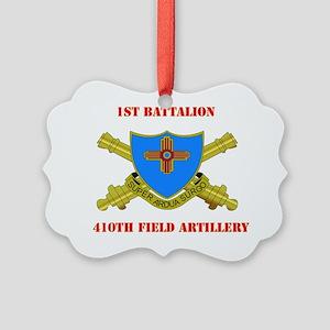 DUI - 1st Bn - 410th Field Artill Picture Ornament