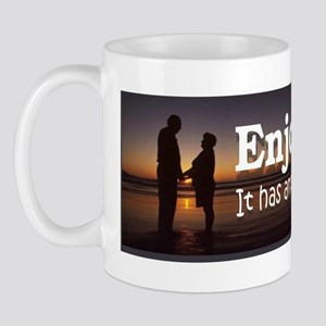 Enjoy life. It has an expiration date 2 Mug