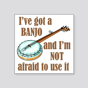 "iveGotBanjo Square Sticker 3"" x 3"""