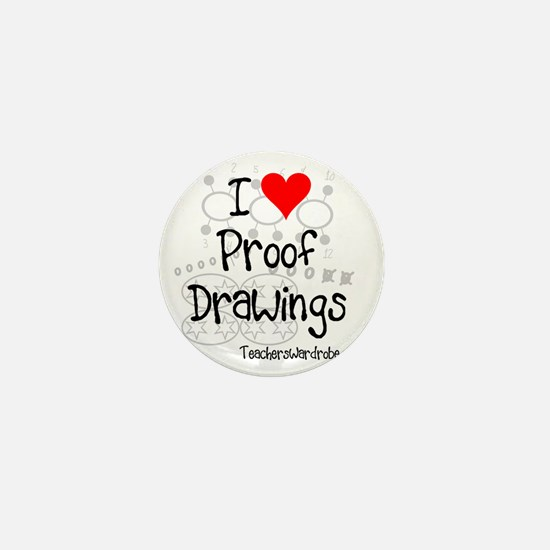 Proof Drawings Mini Button