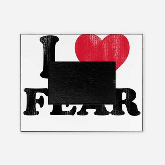 love Fear Picture Frame