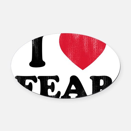 love Fear Oval Car Magnet