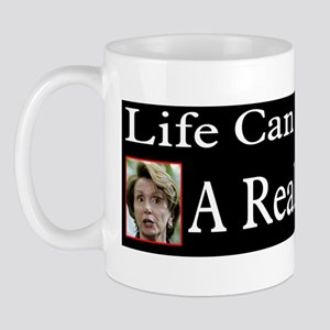 Life Can Be A Bitch Mug