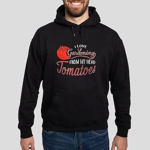 I Love Gardening From My Head Tomatoes Sweatshirt