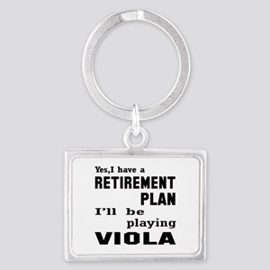Yes, I have a Retirement plan I Landscape Keychain