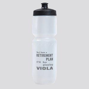 Yes, I have a Retirement plan I'll b Sports Bottle