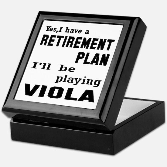 Yes, I have a Retirement plan I'll be Keepsake Box