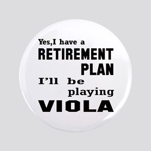 """Yes, I have a Retirement plan I'll be 3.5"""" Button"""