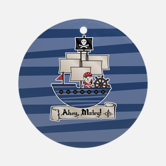 Pirate Ship Ahoy Matey Ornament (Round)