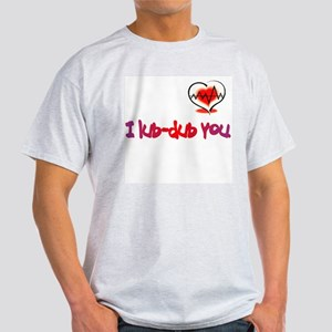 I lub-dub you Ash Grey T-Shirt