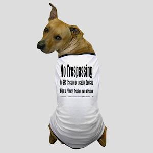 5.25x5.25bllwhnotrespassingsmssjrcp Dog T-Shirt