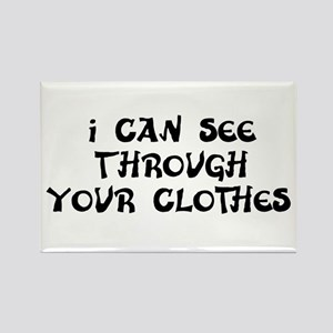 See Through Your Clothes Rectangle Magnet