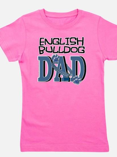 EnglishBulldogDAD Girl's Tee