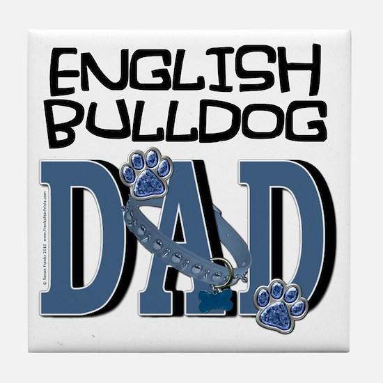 EnglishBulldogDAD Tile Coaster