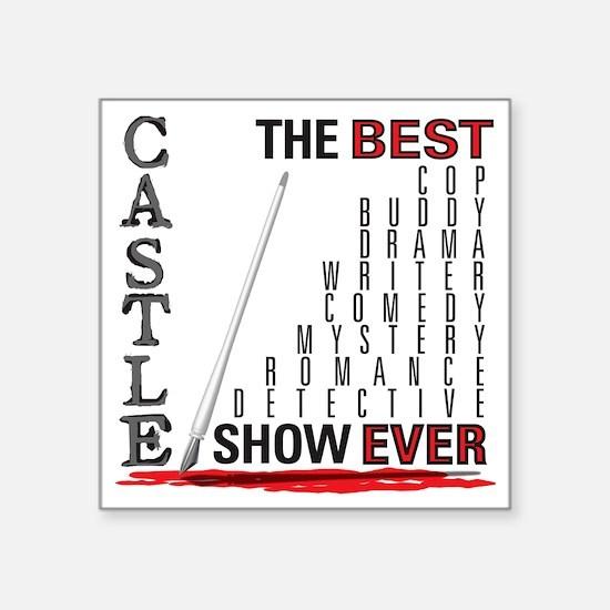 "Castle_BestShowEver Square Sticker 3"" x 3"""