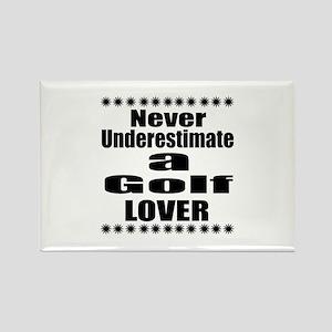 Never Underestimate Golf Lover Rectangle Magnet