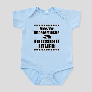 Never Underestimate Foosball L Baby Light Bodysuit